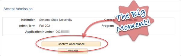 A circle around the confirm acceptance box. An arrow points to it and text in front of a star says The Big Moment.